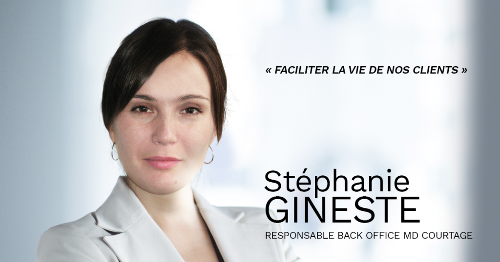 Stéphanie Gineste Responsable back Office MD Courtage